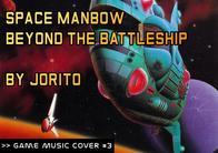 GMC #3 - Space Manbow - Beyond the Battleship por Jorito