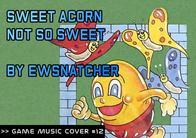 GMC #12 - Sweet Acorn - Not so sweet by ewsnatcher