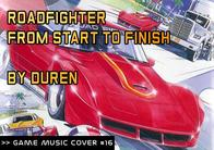GMC #16 - Roadfighter - From Start to Finish by Duren