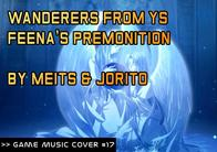 GMC #17 - Wanderers from Ys - Feena's Premonition by Meits & Jorito