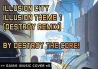GMC #5 - Illusion City - Destroy Remix de MsxKun