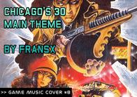 GMC #8 - Chicago's 30 by FranSX