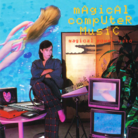 El CD Magical Computer Music