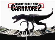 ¡Nuevo lote de Carnivore2 para reserva!