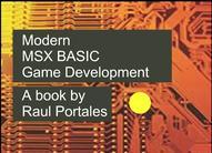 "Nuevo libro ""Modern MSX BASIC Game Development"""