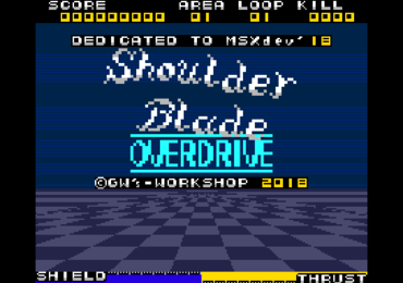 MSXdev'18 #9 - Shoulder Blade OVERDRIVE