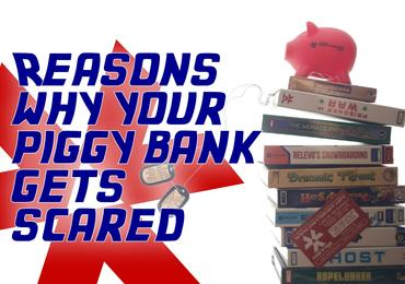 Why your piggy bank should be afraid