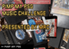 Pimp my PSG Music Challenge (update!)