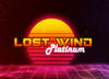 Opened preorder period for the full edition of Lost Wind Platinum