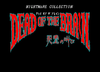 Dead Of The Brain - English & Spanish patches